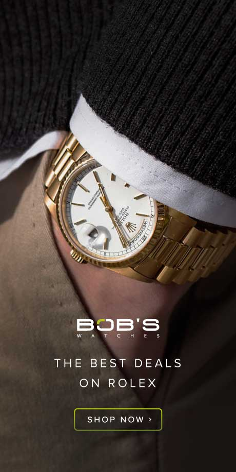 Shop the best deals on Rolex at Bob's Watches